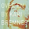 Kari Bremnes - Over En By