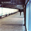 K.C. Accidental - Captured Anthems For An Empty Bathtub