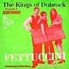 The Kings Of Dubrock / Jacques Palminger - Fettuccini