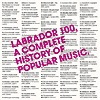 Compilation - Labrador 100: The Complete History Of Popular Music