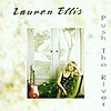 Lauren Ellis - Push The River