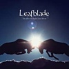Leafblade - The Kiss Of Spirit And Flesh