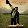 Leroy Stagger - Everything Is Real