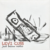 Levi Cuss - Just Below Radio (Vols 1 & 2)