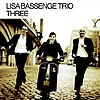 Lisa Bassenge Trio - Three