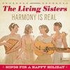 The Living Sisters - Harmony Is Real