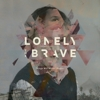 Lonely The Brave - Things Will Matter (Redux)