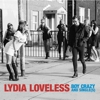 Lydia Loveless - Boy Crazy & Singles