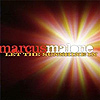 Marcus Malone - Let The Sunshine In