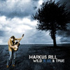 Markus Rill - Wild Blue & True