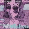 Mary Lorson - Themes From Whatever