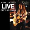 Mary Lou Lord - Live City Sounds