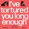 Mass Gothic - I've Tortured You Long Enough