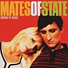 Mates Of State - Bring It Back