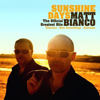 Matt Bianco - Sunshine Days