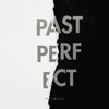 Me & Reas - Past Perfect