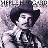 Merle Haggard - From The King To The Barrooms