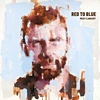 Mick Flannery - Red To Blue