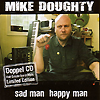 Mike Doughty - Sad Man Happy Man / Half Smofe
