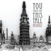 Mike Keneally - You Must Be This Tall