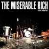 The Miserable Rich - Live In Frankfurt