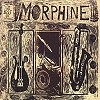Morphine - The Best Of Morphine