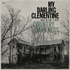 My Darling Clementine - Country Darkness Vol. 1