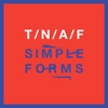 The Naked And The Famous - Simple Forms
