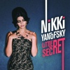 Nikki Yanofsky - Little Secret