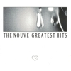 The Nouve - Greatest Hits