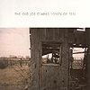 The Old Joe Clarks - Town Of Ten