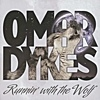 Omar Dykes - Running With The Wolf