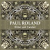 Paul Roland - Bitter And Twisted