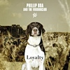Phillip Boa And The Voodooclub - Loyalty