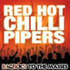 Red Hot Chilli Pipers - Bagrock For The Masses