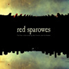 Red Sparowes - The Fear Is Excruciating, But Therein Lies The Answer