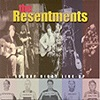 The Resentments - Sunday Night Line-Up