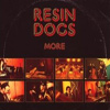 Resin Dogs - More