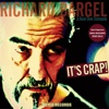 Richard Bargel - It's Crap!