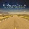 Rich Hopkins And The Luminarios - My Way Or The Highway
