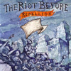 The Riot Before - Rebellion