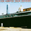 Rob Lamothe And Craig Erickson And The Voodoo Brothers - Ride