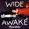 Rosedale - Wide Awake