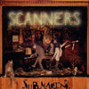 Scanners - Submarine