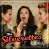 The Silverettes - Talk Dirty