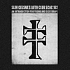Slim Cessna's Auto Club - SCAC102: An Introduction For Young And Old Europe
