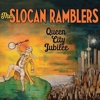 The Slocan Ramblers - Queen City Jubilee