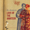 The Slummers - Love Of The Amateur