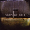 Sons Of Bill - One Town Away