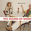 The Sound of Money - Throw Money!